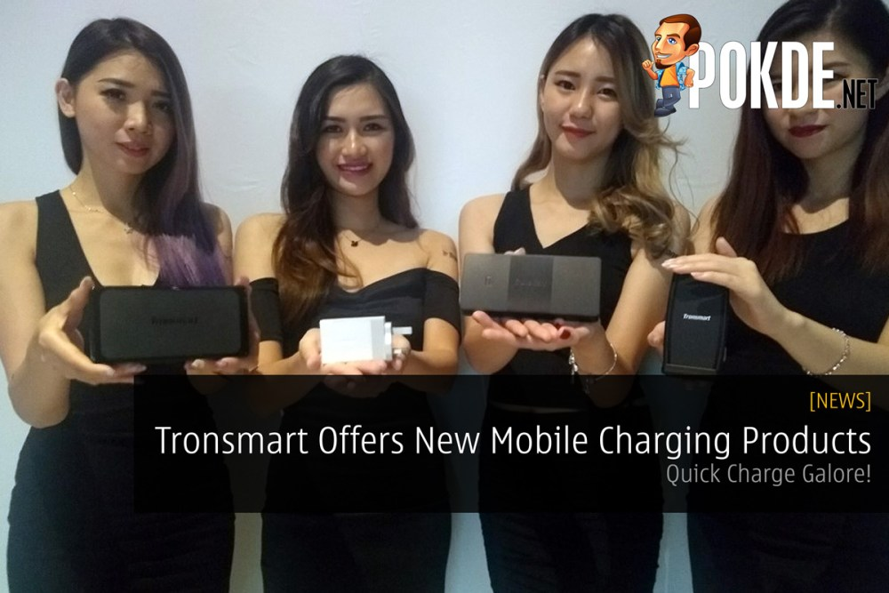 Tronsmart Offers New Mobile Charging Products - Quick Charge Galore! 16