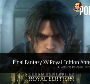 Final Fantasy XV Royal Edition Release Date - It's Coming Very Soon