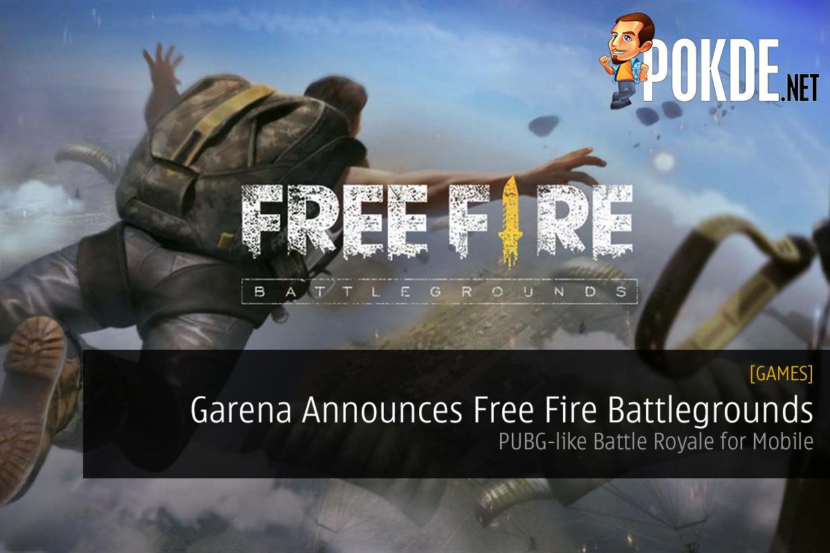 Garena Announces Free Fire Battlegrounds Pubg Like Battle Royale 50 Shell For Mobile Pokde