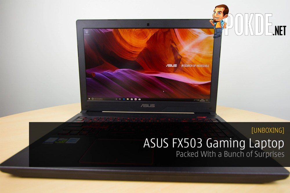 Unboxing the ASUS FX503 Gaming Laptop