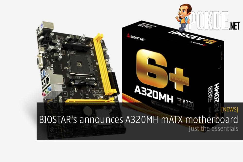 BIOSTAR's announces A320MH mATX motherboard — just the essentials