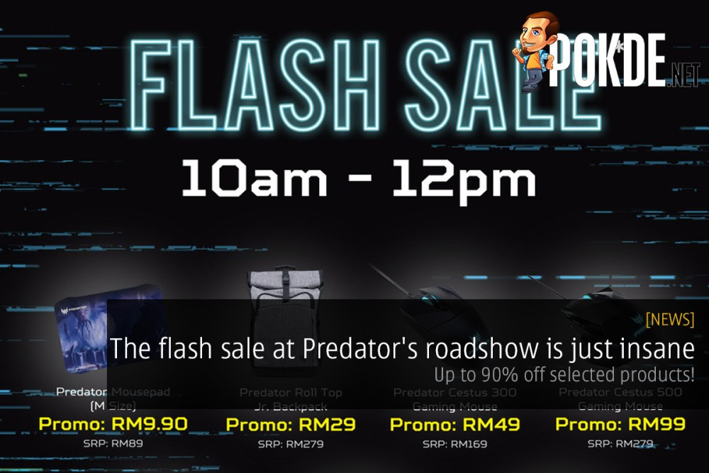 The flash sale at Predator's roadshow is just insane — up to 90% off selected products! 27