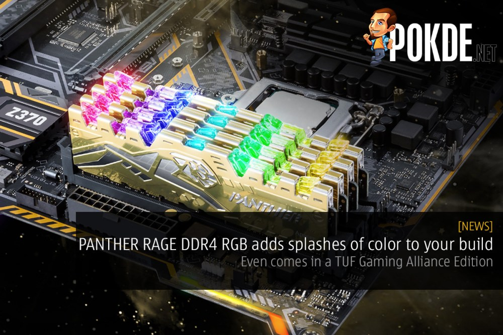 PANTHER RAGE DDR4 RGB adds splashes of color to your build — even comes in a TUF Gaming Alliance Edition 22