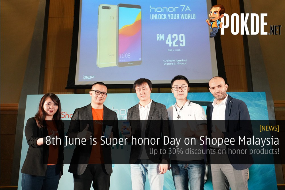 8th June is Super honor Day on Shopee Malaysia — up to 30% discounts on honor products! 26