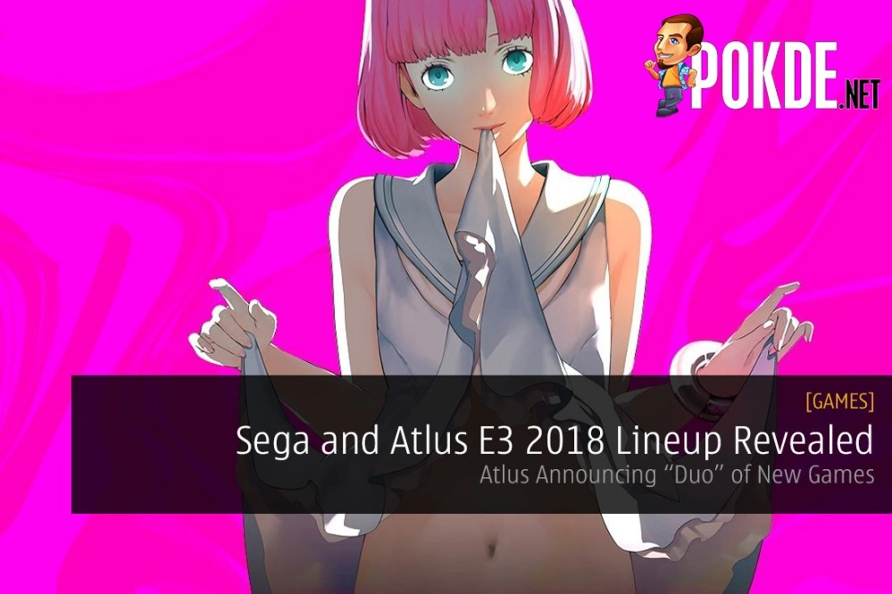 "089e5fe4344 Sega and Atlus E3 2018 Lineup Revealed – Atlus Announcing ""Duo"" of New Games"