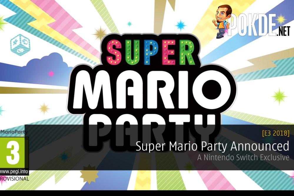 E3 2018: Nintendo Switch Exclusive Super Mario Party Announced