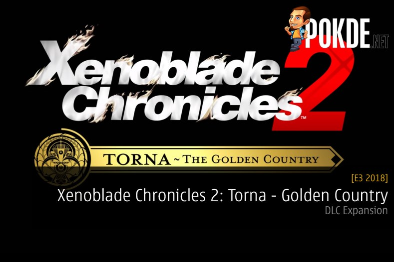 E3 2018: Xenoblade Chronicles 2: Torna - The Golden Country Expansion Announced