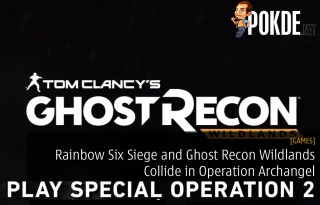 Rainbow Six Siege and Ghost Recon Wildlands Collide in Operation Archangel