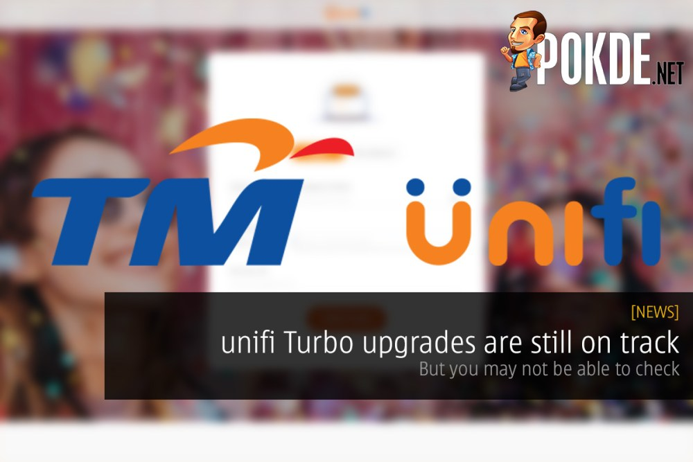 unifi Turbo upgrades are still on track — but you may not be