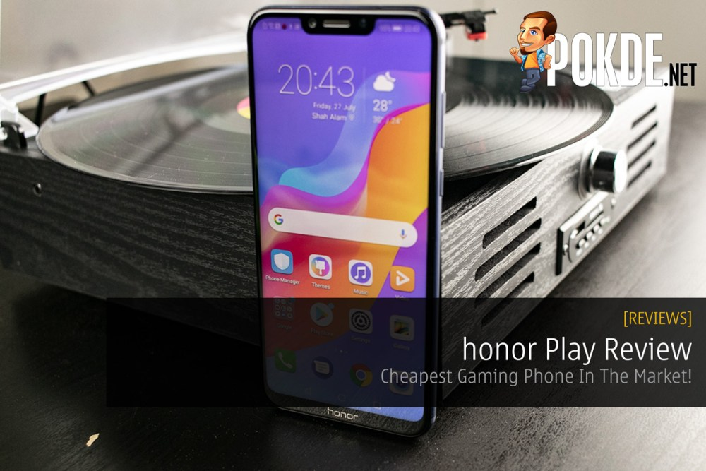 honor Play review — Cheapest Gaming Phone In The Market! – Pokde