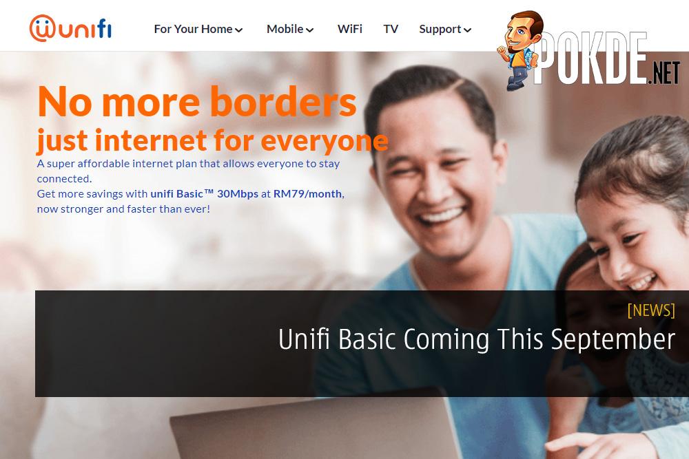 Unifi Basic Coming This September