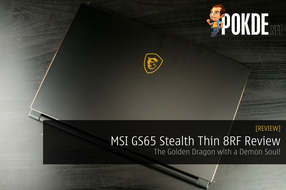 MSI GS65 Stealth Thin 8RF Review - The Golden Dragon with a Demon