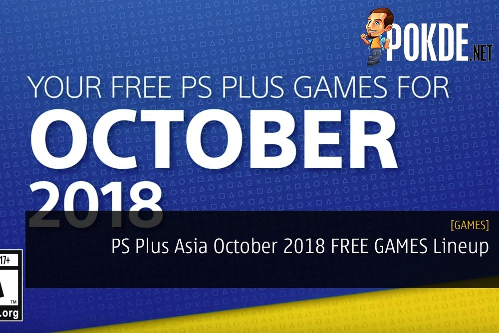PS Plus Asia October 2018 FREE GAMES Lineup
