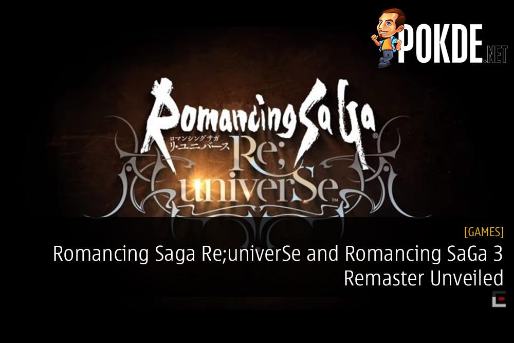 Romancing Saga Re;univerSe and Romancing SaGa 3 Remaster Unveiled at TGS 2018
