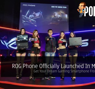 ROG Phone Officially Launched In Malaysia — Get Your Dream Gaming Smartphone From RM3,499 34