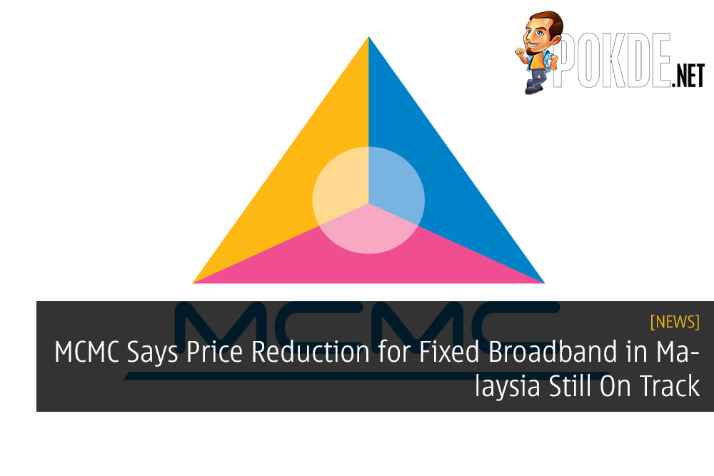 MCMC Says Price Reduction for Fixed Broadband in Malaysia Still On Track