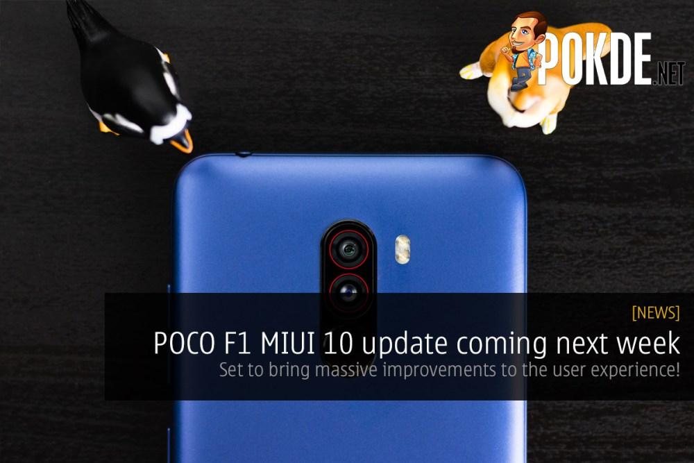 POCO F1 MIUI 10 update coming next week — set to bring