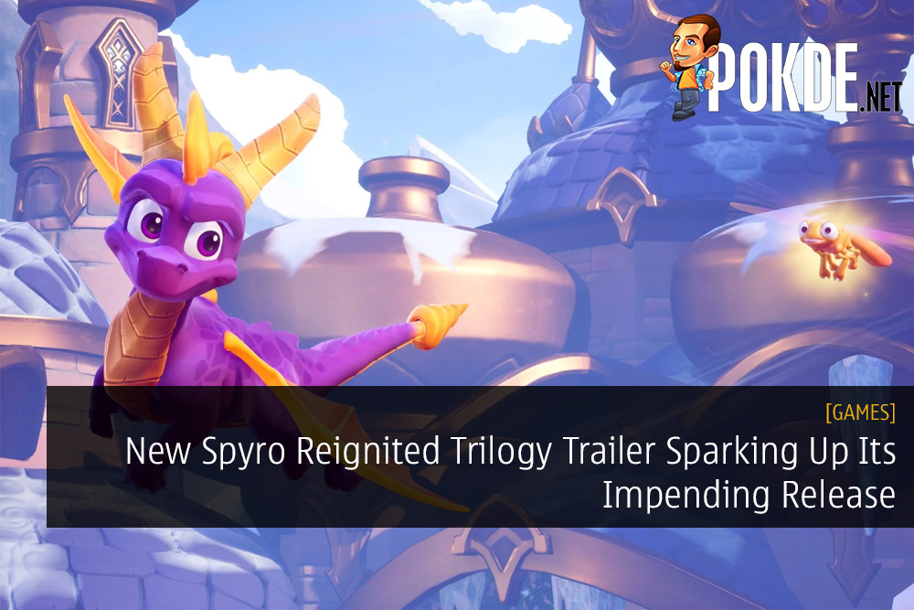 New Spyro Reignited Trilogy Trailer Sparking Up Its Impending Release
