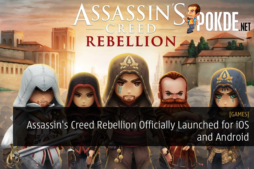 Assassin's Creed Rebellion Officially Launched for iOS and Android
