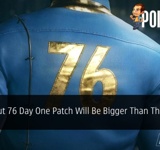 Fallout 76 Day One Patch Will Be Bigger Than The Game Itself