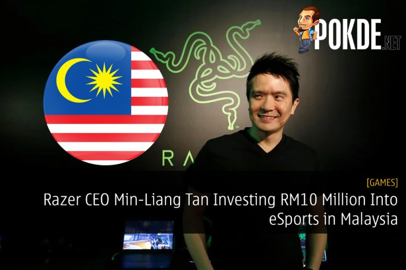 Razer CEO Min-Liang Tan Investing RM10 Million Into eSports in Malaysia