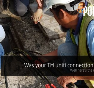 Was your TM unifi connection down? Well here's the reason why 37