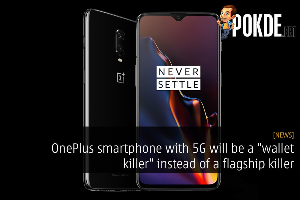 "OnePlus smartphone with 5G will be a ""wallet killer"" instead of a flagship killer 23"