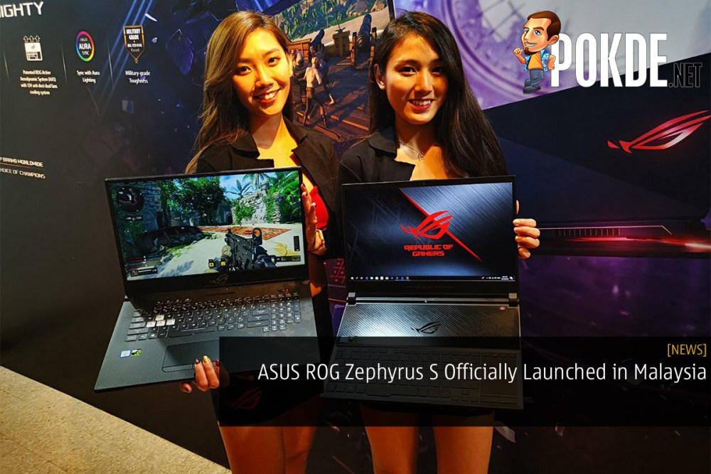 ASUS ROG Zephyrus S Officially Launched in Malaysia