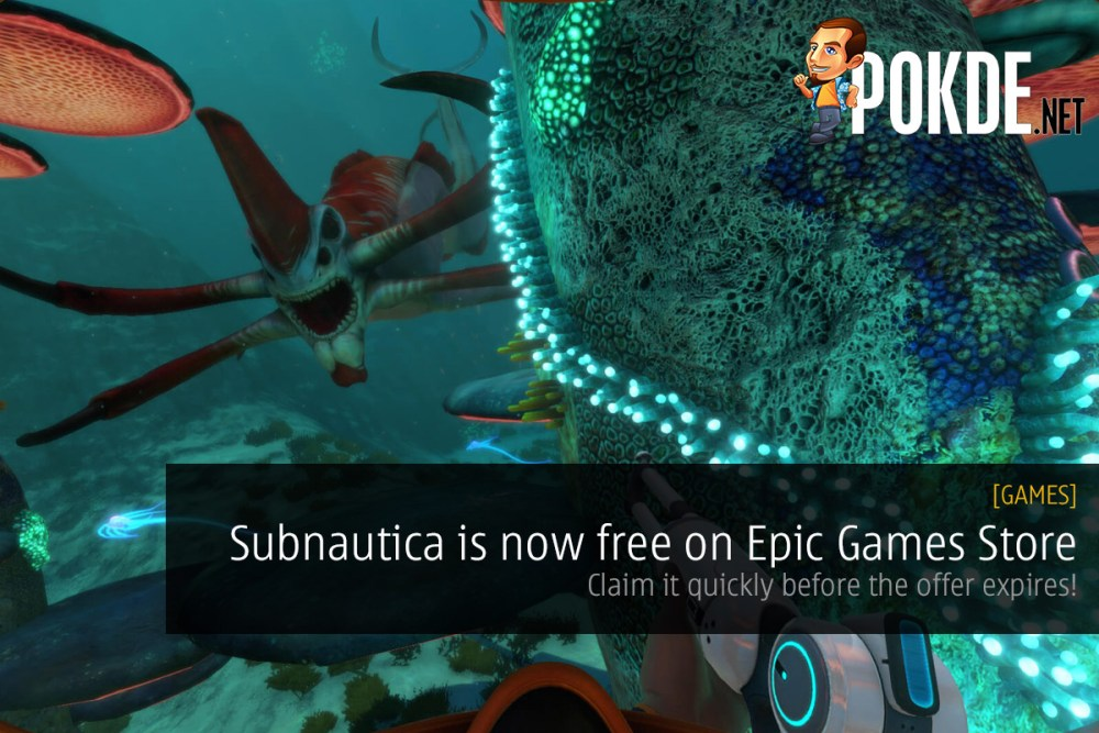 Subnautica is now free on Epic Games Store — claim it quickly before