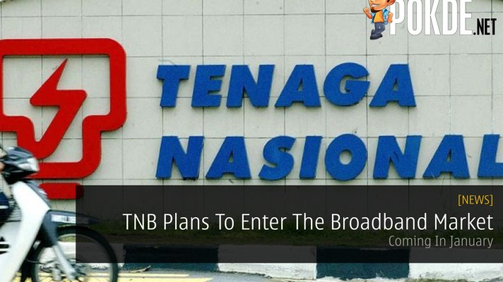 891f45fca82f8a TNB Plans To Enter The Broadband Market — Coming In January