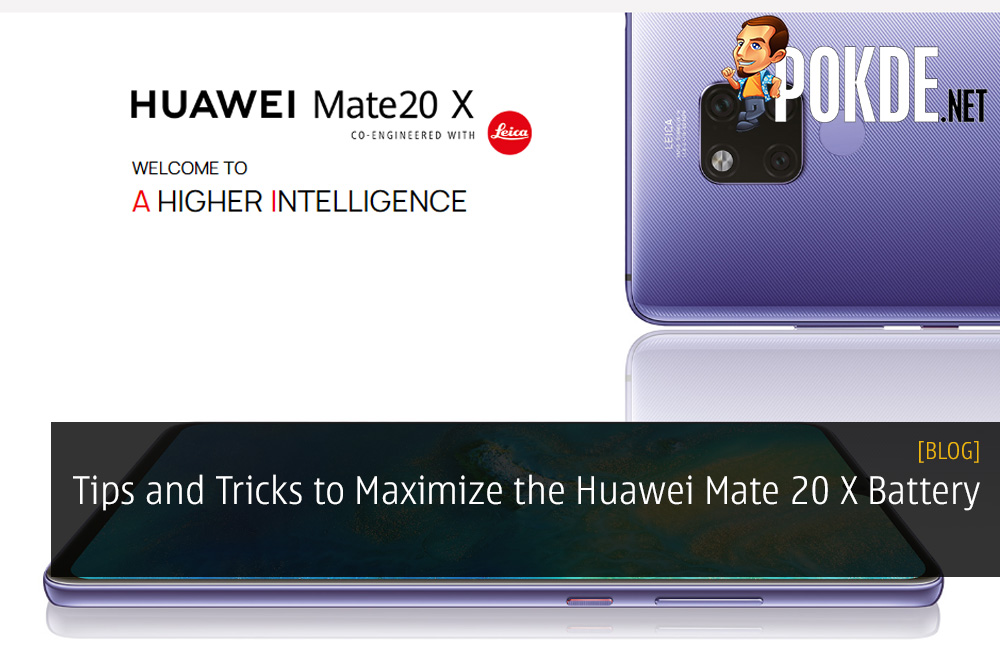 Tips and Tricks to Maximize the Huawei Mate 20 X Battery - 3 Days of