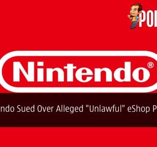 "Nintendo Sued Over Alleged ""Unlawful"" eShop Practices"