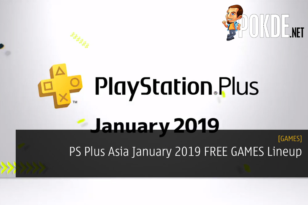 PS Plus Asia January 2019 FREE GAMES Lineup ps plus asia free games