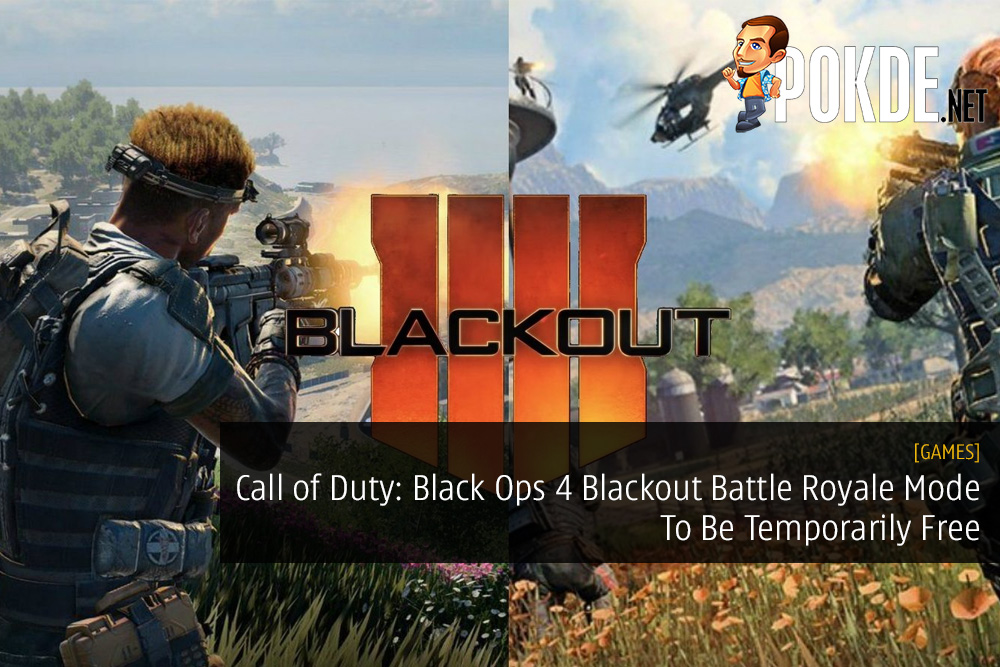 Call of Duty: Black Ops 4 Blackout Battle Royale Mode To Be Temporarily Free