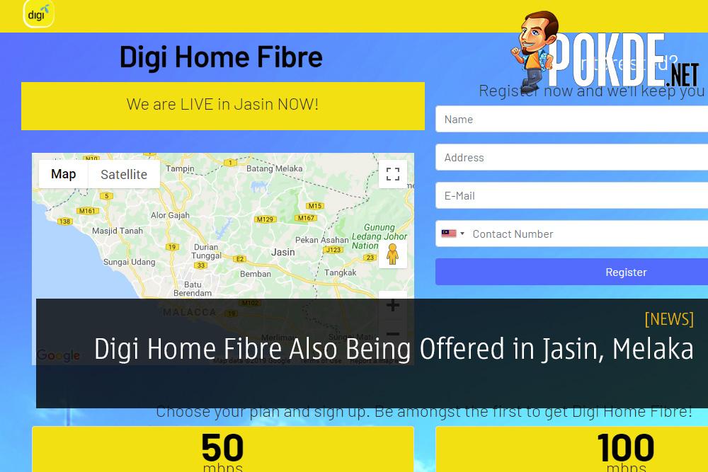 Digi Home Fibre Also Being Offered in Jasin, Melaka