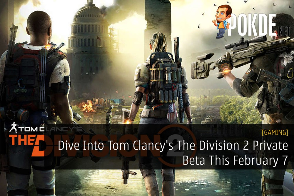 Dive Into Tom Clancy's The Division 2 Private Beta This February 7 27