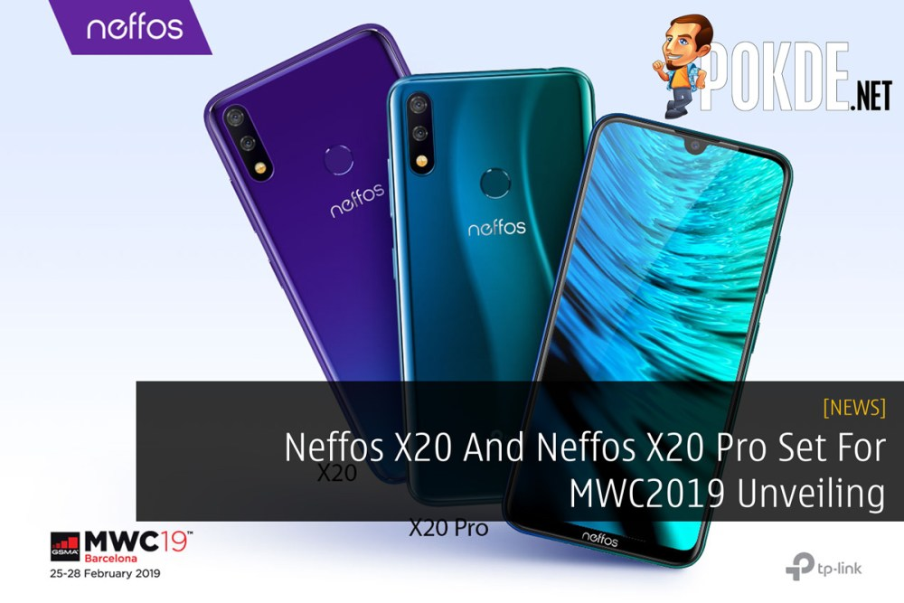 Neffos X20 And Neffos X20 Pro Set For MWC2019 Unveiling 17