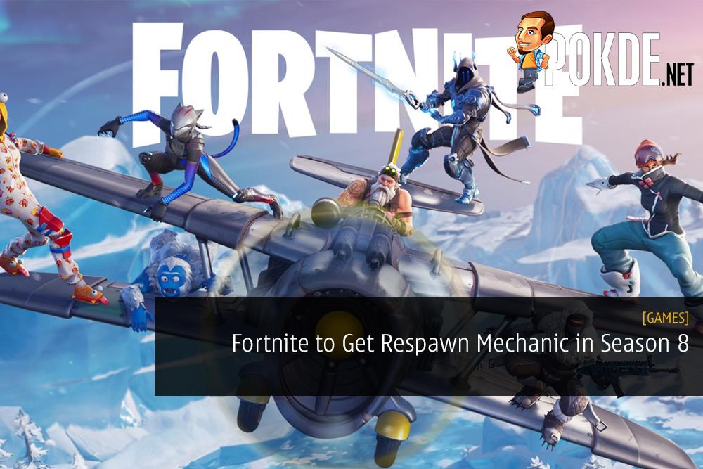 Fortnite to Get Respawn Mechanic in Season 8