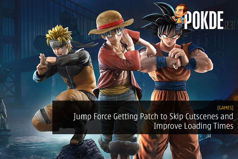Jump Force Getting Patch to Skip Cutscenes and Improve Loading Times