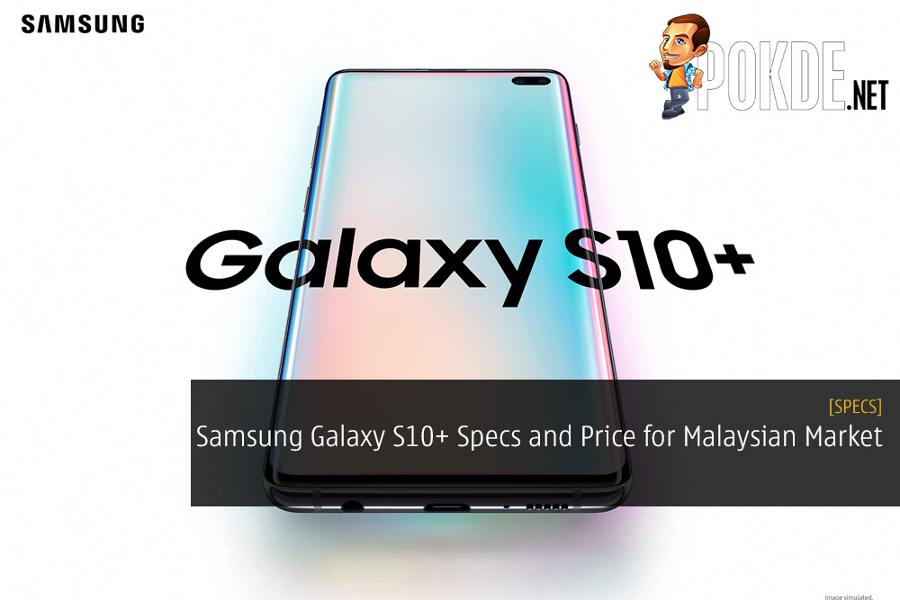 Samsung Galaxy S10+ Specifications for Malaysian Market