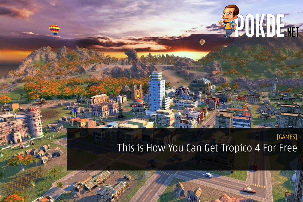 This is How You Can Get Tropico 4 For Free
