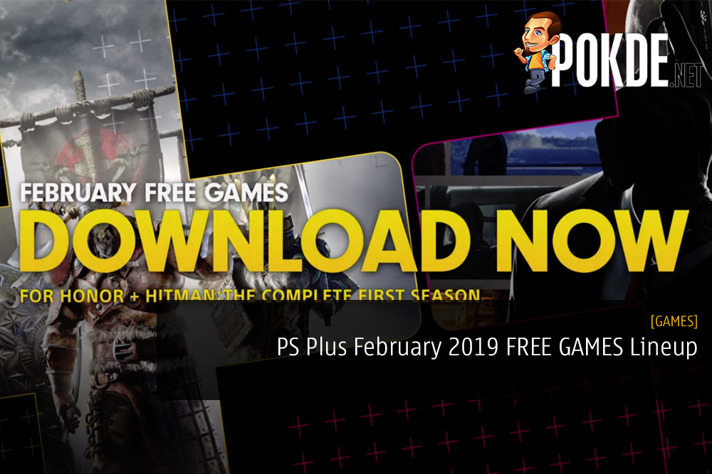 PS Plus February 2019 FREE GAMES Lineup for US and EU Regions