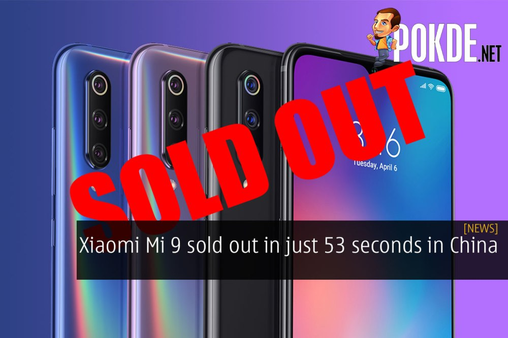 Xiaomi Mi 9 sold out in just 53 seconds in China 27