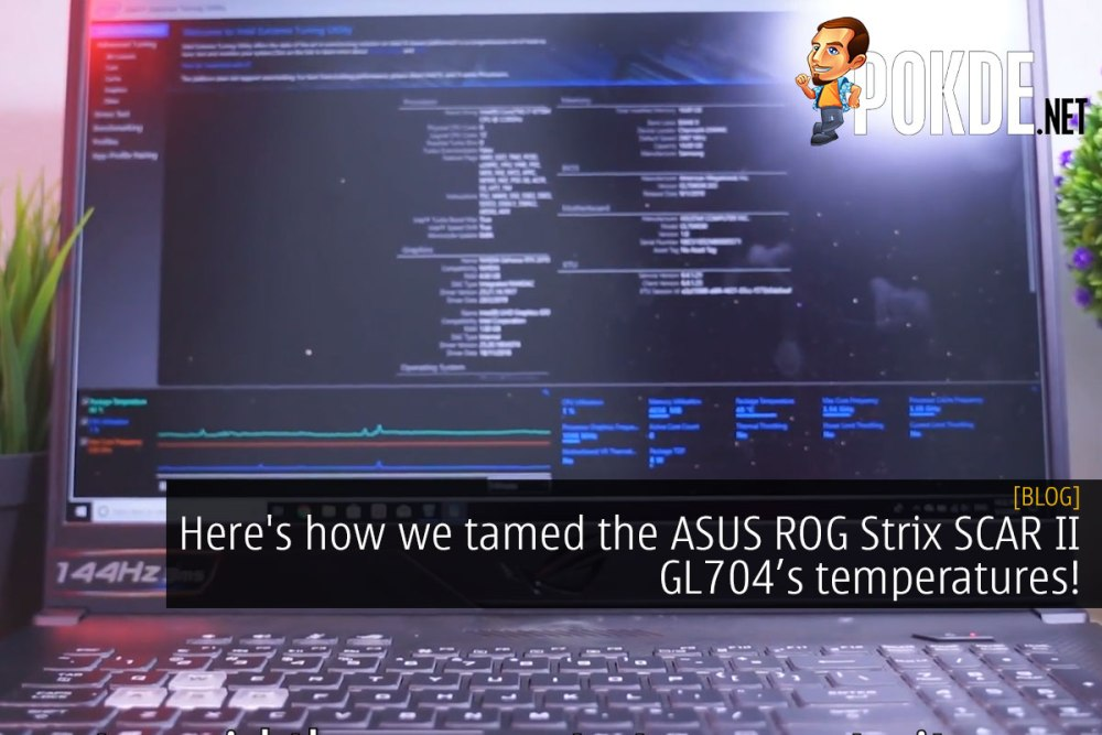Here's how we tamed the ASUS ROG Strix SCAR II GL704 temperatures