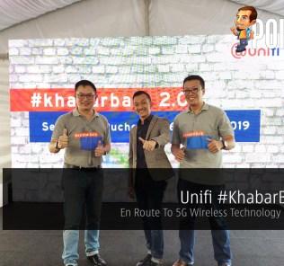 Unifi #KhabarBaik 2.0 — En Route To 5G Wireless Technology In Malaysia 21