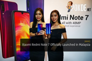 Xiaomi Redmi Note 7 Officially Launched in Malaysia