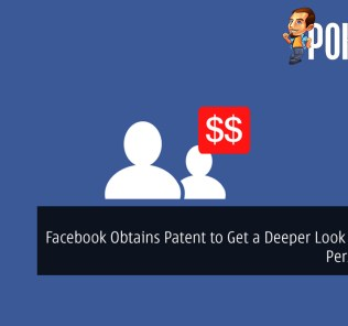 Facebook Obtains Patent to Get a Deeper Look Into Your Personal Life