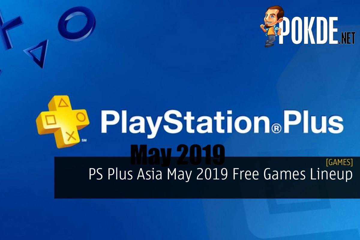 b6142302654 PS Plus Asia May 2019 Free Games Lineup – Pokde