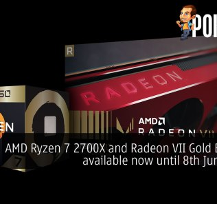 AMD Ryzen 7 2700X and Radeon VII Gold Editions available now until 8th June 2019 25
