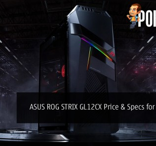 ASUS ROG STRIX GL12CX Gaming PC Specifications for Malaysian Market